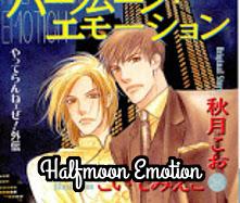 Halfmoon Emotion