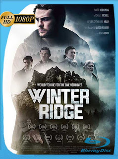 Winter Ridge (2018) HD [1080p] Latino [GoogleDrive] SilvestreHD