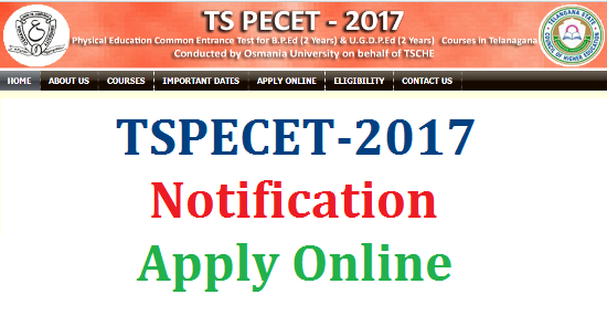 TS PECET-2017 Notification Schedule Dates Apply Online Download Hall Tickets Exam Date Results Download @pecet.tsche.ac.in | Telangana Physical Education Common Entrance Test 2017 Notification Released | Online Application is available for TS PECET 2017 at http://pecet.tsche.ac.in to Apply Online | Osmania University is Going to Conduct Telangana State PECET 2017 on behalf of TSCHE Telangana State Council for Higher Education for the Admissions into B.P.Ed and U.G.B.P.Ed both are two years duration courses in Telangana minimum qualififcations to appear DSC for the post of Physical Education Teachers PET and Physical Education Director PD | Schedule for PECET 2017 in Telangana Released Like Important dates for Apply ONline Download fo submitted Application Download Hall Tickets Results ts-pecet-2017-notification-schedule-apply-online-exam-date-pecet.tsche.ac.in-download-hall-tickets-results