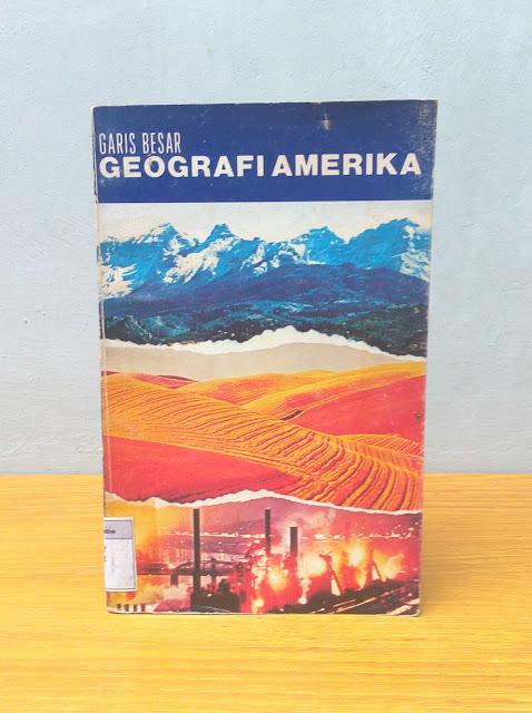 GARIS BESAR GEOGRAFI AMERIKA, Dr. Earl N. Mittleman