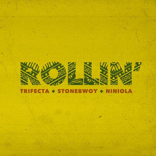 Stonebwoy x Niniola x Trifecta – Rolling (Mp3 Download)