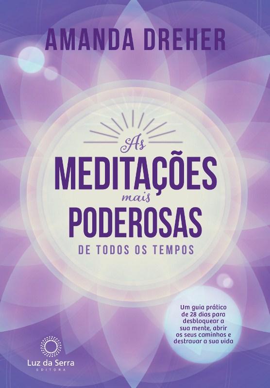 'As meditações mais poderosas de todos os tempos' com 28 práticas de autocura