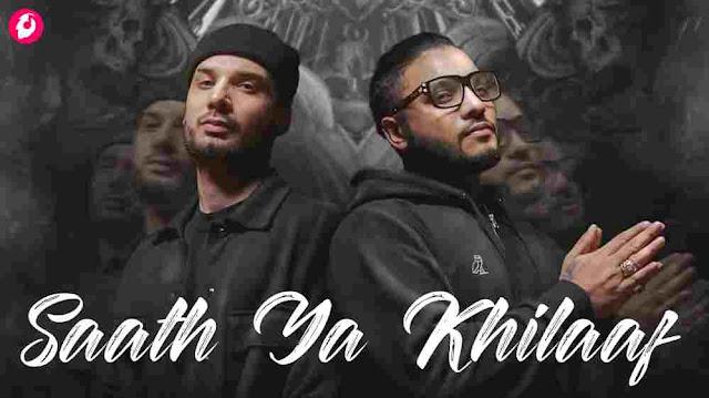 Saath Ya Khilaaf Lyrics in English Krsna & Raftaar