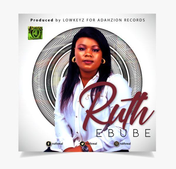Ruth - Ebube Mp3 Download