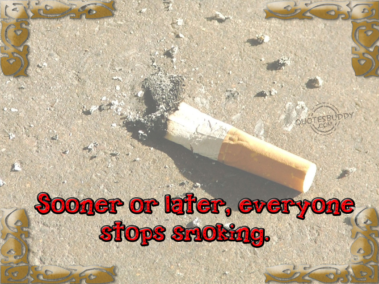 Sooner-or-later-everyone-stops-smoking