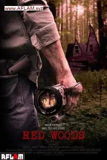 فيلم Red Woods 2021 مترجم اون لاين