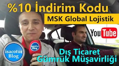 MSK Global Lojistik Dış Ticaret Gümrük Müşavirliği İndirim Kodu