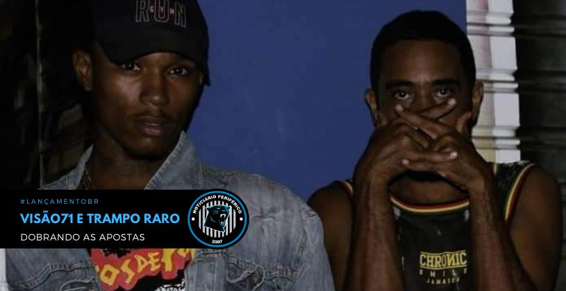 """VisãoRec lança EP """"Dobrando as Apostas"""", uma colab entre Visão71 e Trampo Raro"""