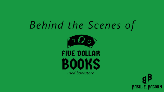 Behind the Scenes of Five Dollar Books