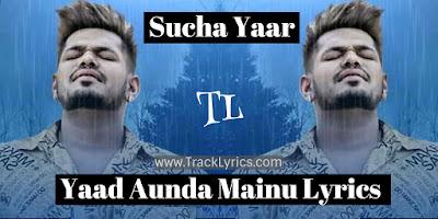 yaad-aunda-mainu-lyrics