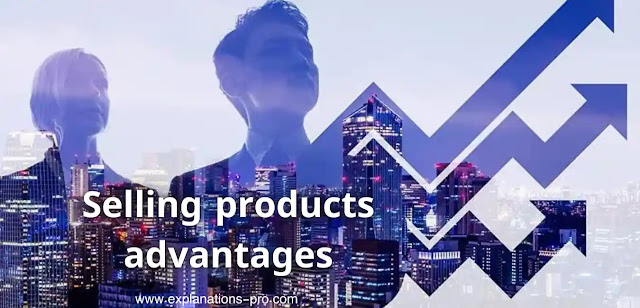 Selling products advantages