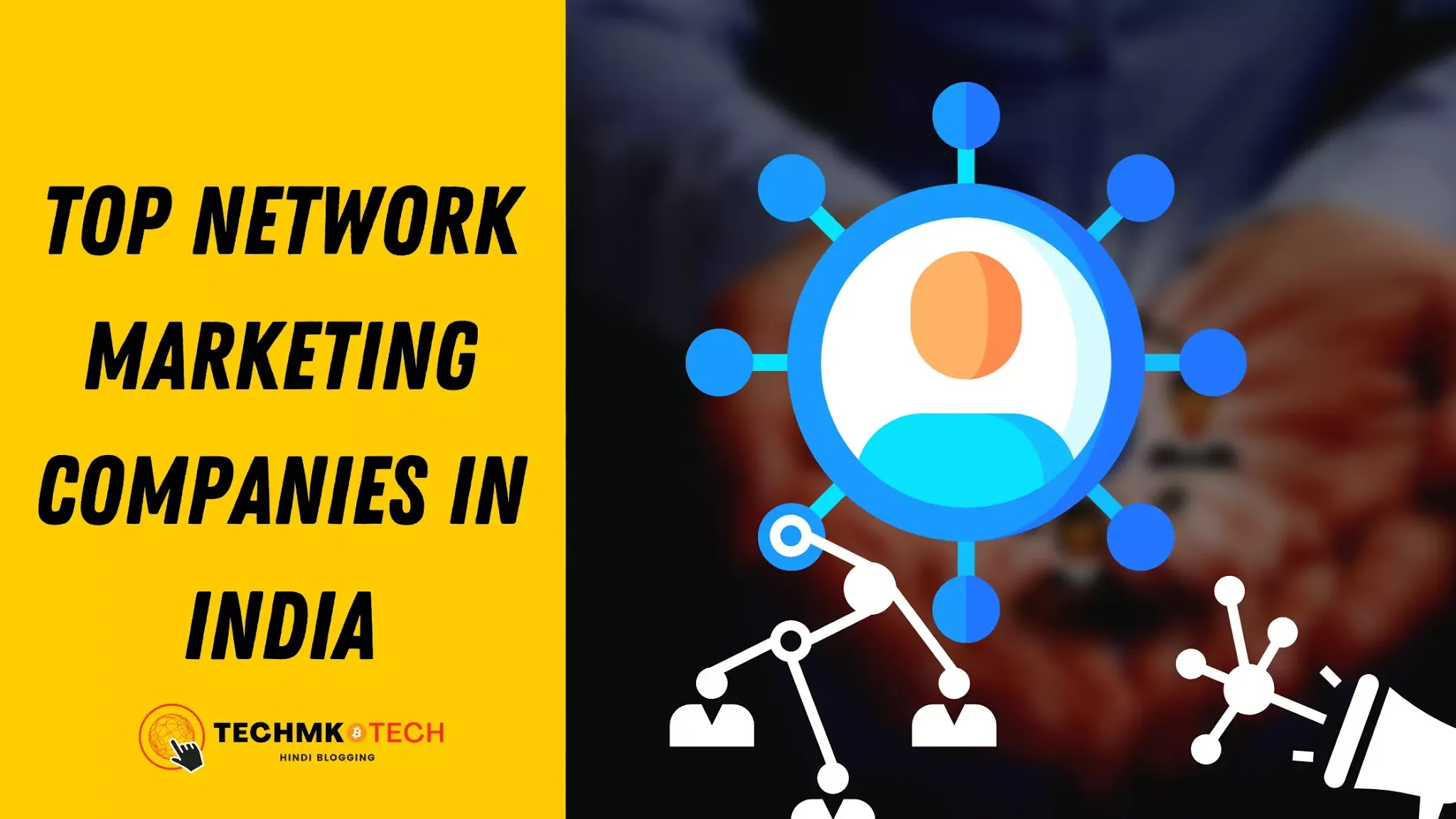 India no 1 network marketing company, Top 5 network marketing company, network. Marketing companies in India,