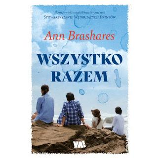 """""""Wszystko razem"""" Ann Brashares - recenzja"""