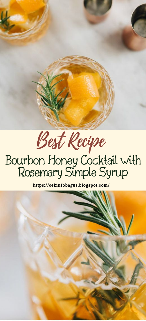 Bourbon Honey Cocktail with Rosemary Simple Syrup #healthydrink #easyrecipe #cocktail #smoothie