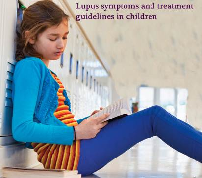 Lupus symptoms and treatment guidelines in children