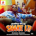 2324Xclusive Update: Chinko Ekun @ChinkoTiger – Shake It Mp3 @dekniyrent