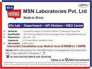 Walk- In Drive for  BSc & B.Tech in MSN Laboratories Pvt. Ltd.,  API  Division R&D Center, Pashamylaram, Telangana