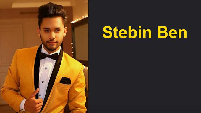 Stebin Ben (Singer) Biography