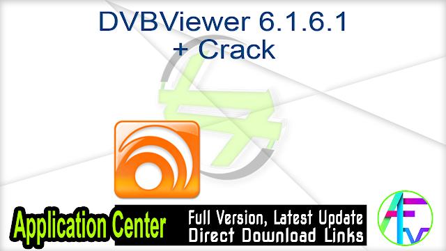 DVBViewer 6.1.6.1 + Crack