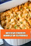 #Mexican #Chicken #Bubble #Up #Casserole
