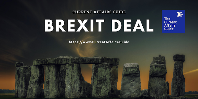 Brexit Deal - This detachment of United Kingdom (UK) from European Union (EU)
