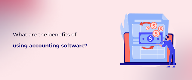 benefits of accounting software
