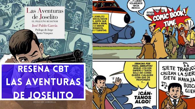 """Cómic Reseña: """"Las Aventuras de Joselito"""", de José Pablo García"""
