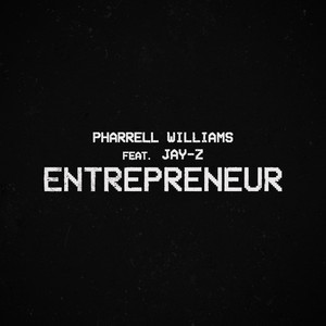 Baixar Musica Entrepreneur - Pharrell Williams ft. JAY-Z Mp3