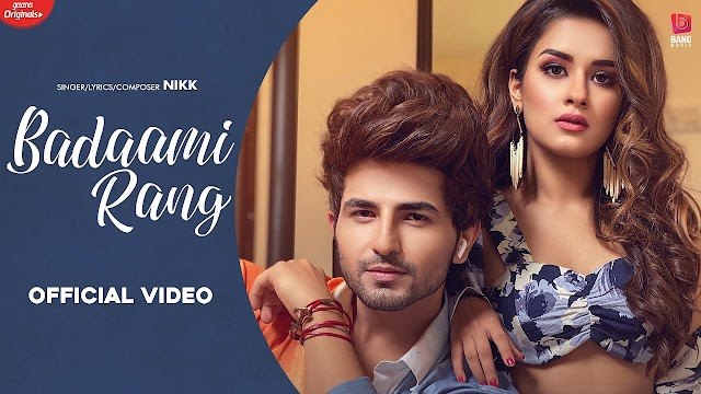 BADAAMI RANG (बादामी रंग Lyrics in Hindi) - Nikk