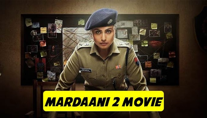 Mardaani 2 Full HD Movie Download 2019