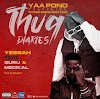 Yaa Pono – Yessah ft. Guru & Medikal