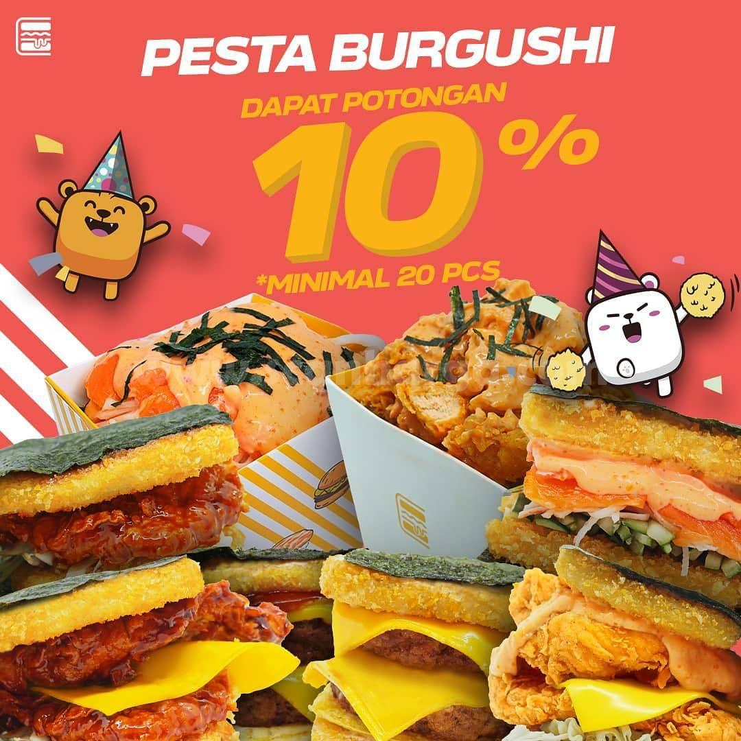 BURGUSHI PROMO Pesta DISKON SPESIAL 10%