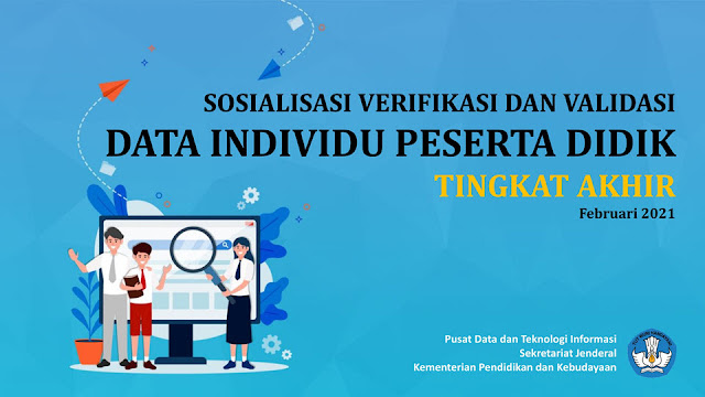 Info dan Cara Melakukan Verval Identitas Data Individu Peserta Didik Tingkat Akhir