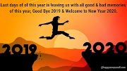 Good Bye Bye 2019 Welcome 2020 Quotes Wishes and Images For Free Download