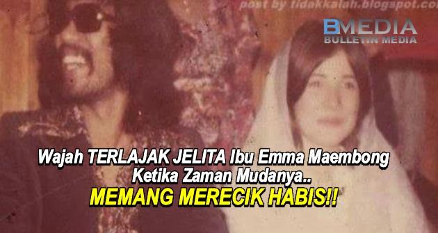 5 Gambar Wajah TERLAJAK JELITA Ibu EMMA MAEMBONG Krtika Zaman Mudanya.. MEMANG MERECIK HABIS!!