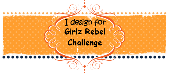 Girlz Rebel Challenges