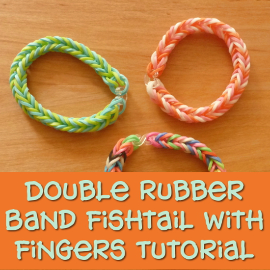 double rubber band fishtail bracelets made with fingers instead of and without a loom board tutorial