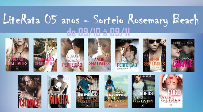 Promoção de Aniversário do LiteRata: Série Rosemary Beach