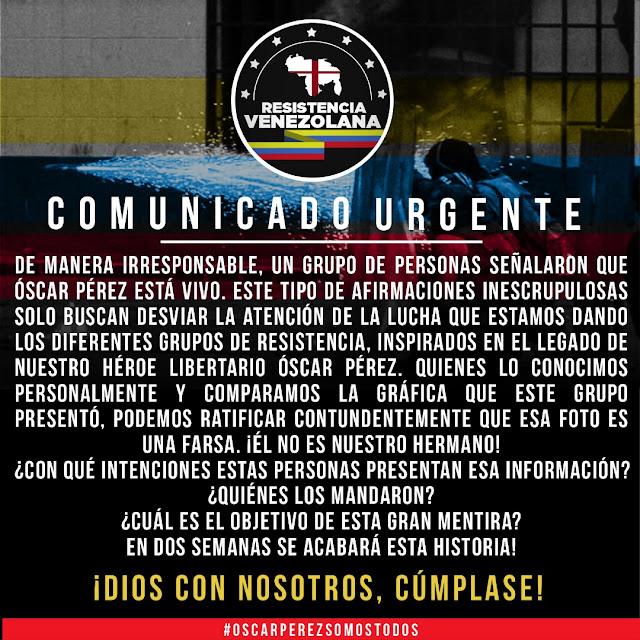 Resistencia Venezolana desmiente rumores sobre Óscar Pérez