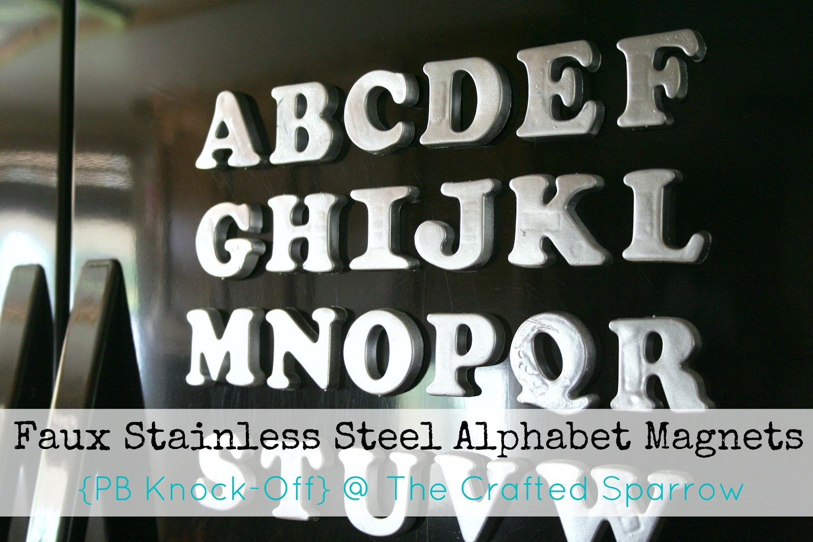 Faux Stainless Steel Alphabet Magnets Pottery Barn Knock Off