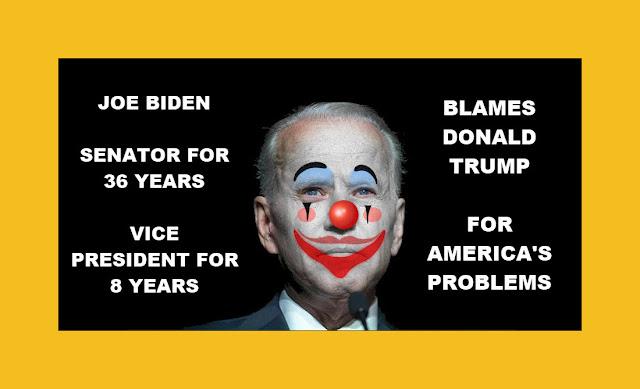 Memes: JOE BIDEN BLAMES TRUMP FOR AMERICA'S PROBLEMS