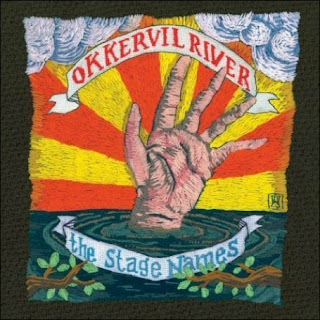 Okervil River - The Stage Names