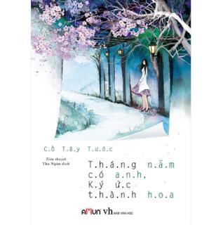 Tháng Năm Có Anh , Ký Ức Thành Hoa ebook PDF EPUB AWZ3 PRC MOBI