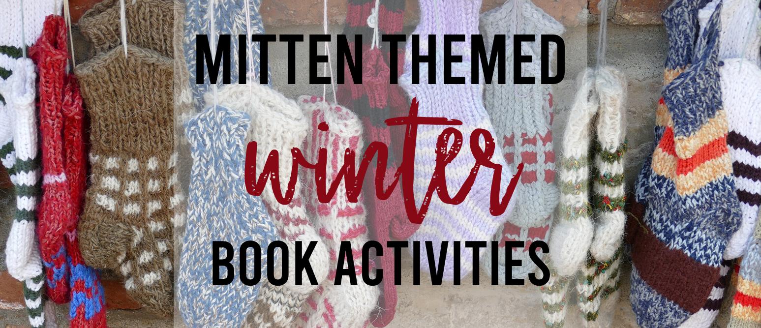 Mitten themed children's books for winter Kindergarten and First Grade
