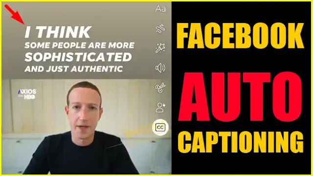 Facebook Auto Captioning Feature for Stories & Video Posts Will Become Reality Very Soon