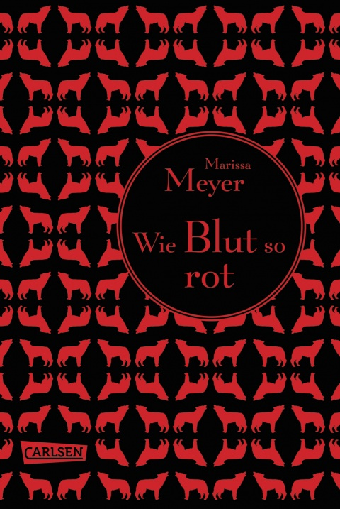 Wie Blut so rot, Marissa Meyer