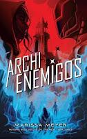 Archienemigos 3, Marissa Meyer