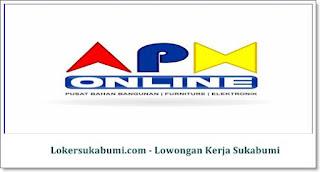 Lowongan Kerja APM Indonesia Sukabumi Terbaru