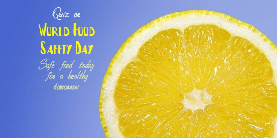 Quiz on World Food Safety Day 2021 | Multiple choice Questionnaire on Safe and Healthy food