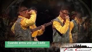 """Pasodoble """"Cuando entra uno por Cádiz"""" Chirigota """"Los Morosos"""" (2020) con Letra"""